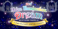 YAIZU Illumination Dream